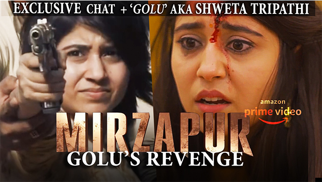 Shweta Tripathi AKA GOLU GUPTA Speaks MIRZAPUR, Guns, Lockdown & Nepotism | Amazon Original | DARPAN
