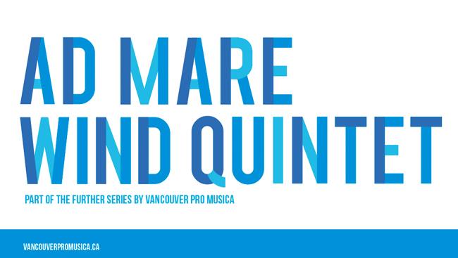 Vancouver Pro Musica presents Ad Mare Wind Quintet