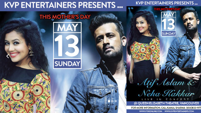 Atif Aslam & Neha Kakkar In Vancouver For Mother's Day Concert !