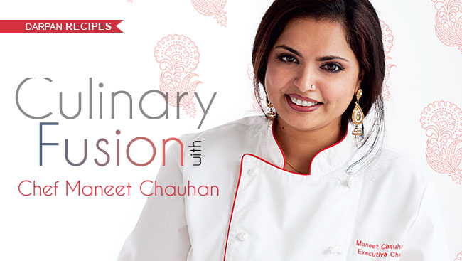 Culinary Fusion With Chef Maneet Chauhan