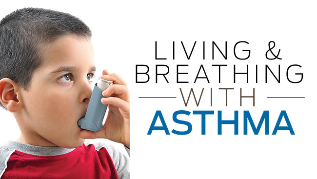 Living and Breathing With Asthma