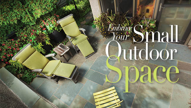 Embrace Your Small Outdoor Space
