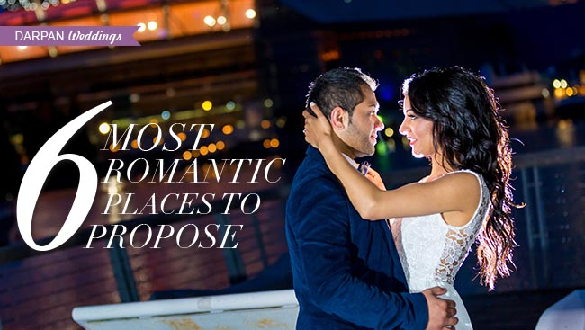 6 Most Romantic Places to Propose to a Girl