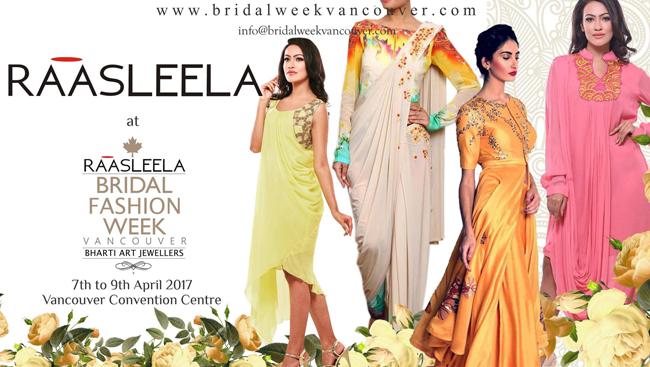 Raasleela Bridal Fashion Week Vancouver 10-day countdown begins