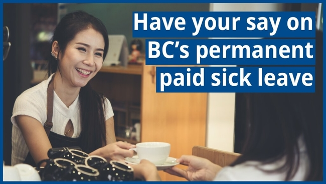 Have your say on B.C.'s permanent paid sick leave