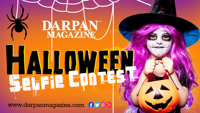 DARPAN MAGAZINE HALLOWEEN SELFIE CONTEST FOR CHILDREN AND ADULTS