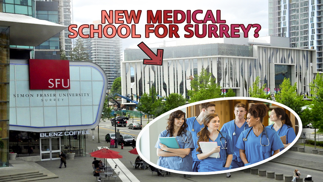 WATCH: NEW MEDICAL SCHOOL FOR SURREY? | TRUDEAU TO KEEP BORDER CLOSED