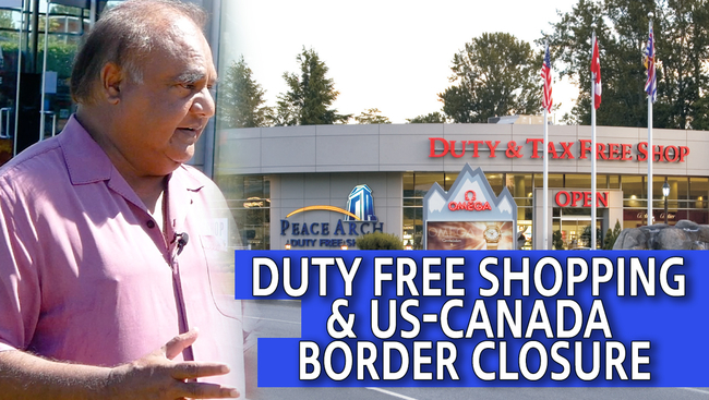 WATCH: Peach Arch Duty Free Owner Peter Raju shares his COVID-19 Pandemic Story