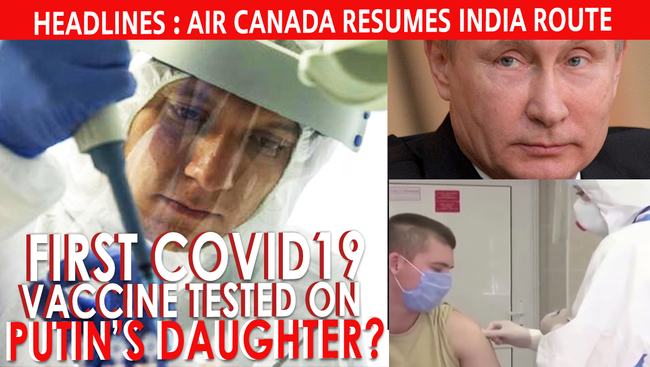 WATCH:  Russia Approves First Covid19 Vaccine | AirCanada To ReOpen India Route | Cases Rise in BC #covid19