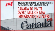 WATCH: Canada To Welcome Over 1 Million New Immigrants in 3 years