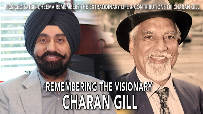 WATCH: Current CEO and President of PICS Mr.Satbir Cheema talks about the late Charan Gill
