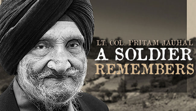 Lt. Col. Pritam Jauhal: A Soldier Remembers