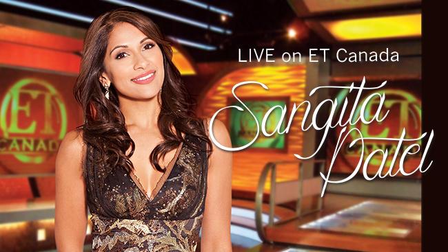 Sangita Patel: LIVE on ET CANADA
