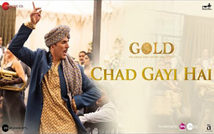 Chad Gayi Hai Song - 'Gold'