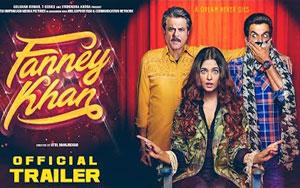 'Fanney Khan' Trailer