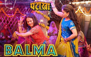 Balma Song - 'Pataakha'