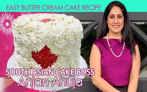 South-Asian Cake Boss Anjan Ahuja - Special Canada Day Easy ButterCream Cake