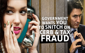 CRA Sets Up Anonymous Snitch Line To Catch CERB & Tax Fraud