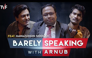 Barely Speaking with Arnub - Nawazuddin Siddiqui
