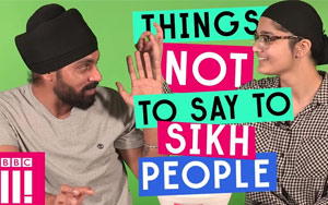 Things Not To Say To Sikh People