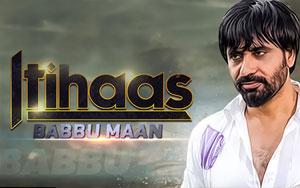 Babbu Maan - Online Song From Itihaas