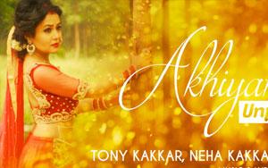 Akhiyan Unplugged Song By Tony Kakkar, Neha Kakkar, Bohemia