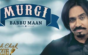 Murgi Song By Babbu Maan