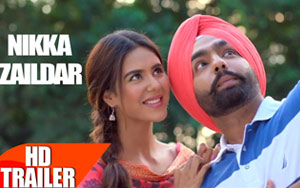 Nikka Zaildar Trailer ft Ammy Virk, Sonam Bajwa