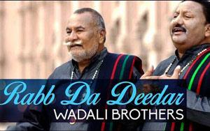 Rabb Da Dedar by Wadali Brothers