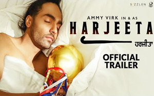 'HARJEETA' Trailer: The Ammy Virk Starrer Is A Story Of Sheer Passion